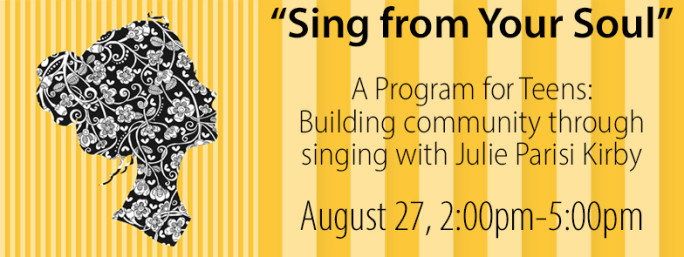 Sing from Your Soul: A Program for Teens
