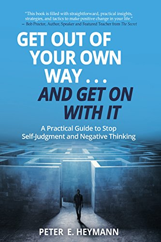 Woodstock Library Forum: Peter Heyman: Get Out of Your Own Way… and Get On With It: A Practical Guide To Stop Self-Judgement and Negative Thinking @ Woodstock Library | Woodstock | New York | United States