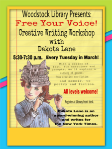Free Your Voice! Creative Writing Workshop for Adults with Dakota Lane @ Woodstock Public Library District | Woodstock | New York | United States
