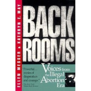 Forum - Back Rooms: Voices from the Illegal Abortion Era: A Talk by the Author, Ellen Messer @ Woodstock Library | Woodstock | New York | United States
