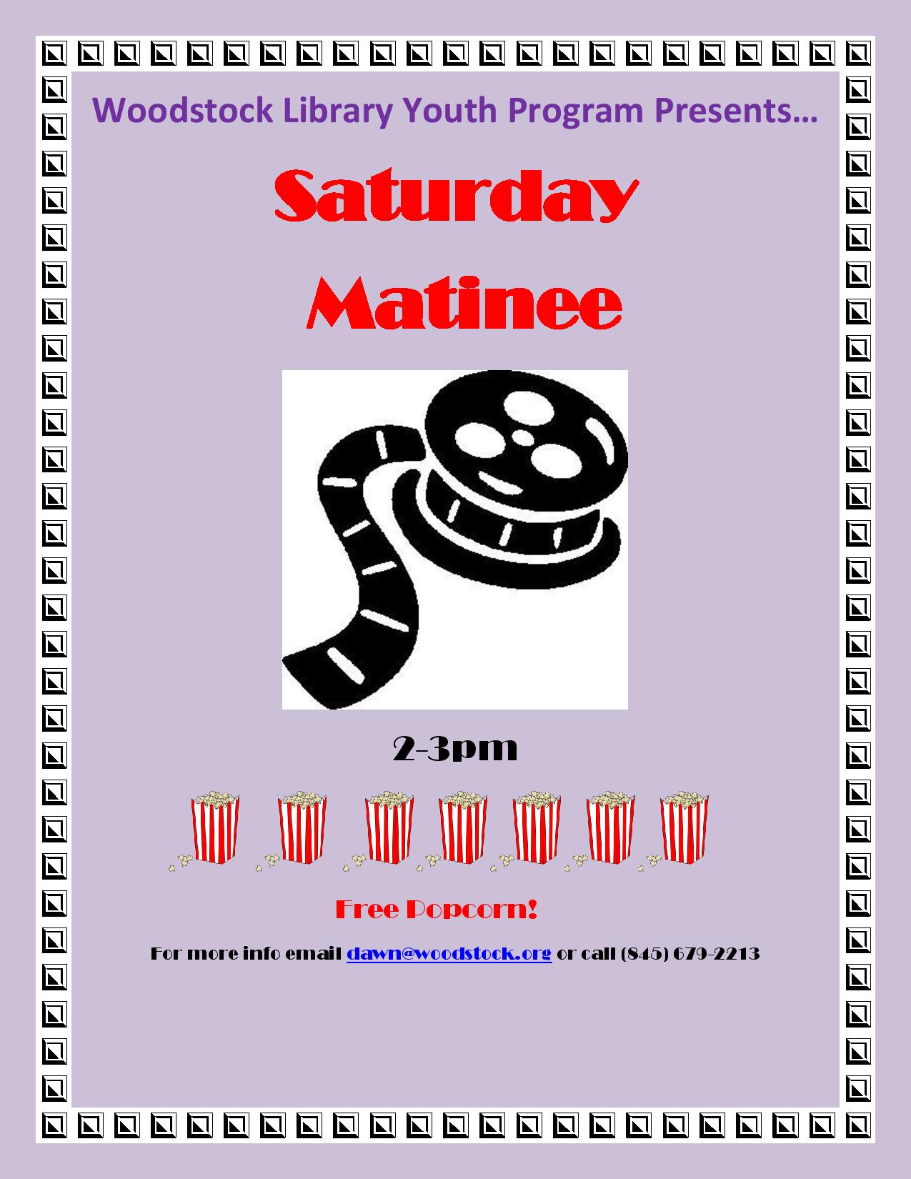 Saturday Matinee @ Woodstock Library | Brookhaven | New York | United States